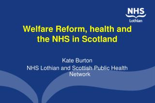 Welfare Reform, health and the NHS in Scotland