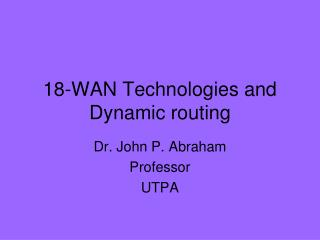 18-WAN Technologies and Dynamic routing