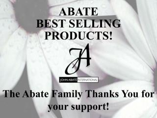 ABATE  BEST SELLING PRODUCTS!