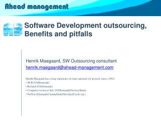 Software Development outsourcing, Benefits and pitfalls