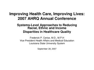 Improving Health Care, Improving Lives: 2007 AHRQ Annual Conference