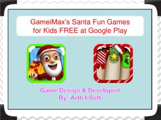 GameiMax's Santa Fun Games for Kids FREE at Google Play