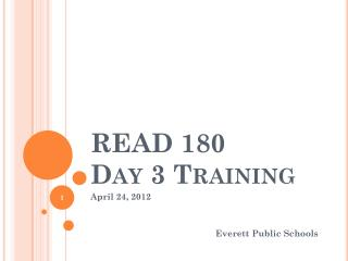 READ 180  Day 3 Training