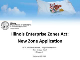 Illinois Enterprise Zones Act: New Zone Application