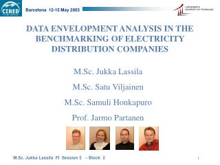 DATA ENVELOPMENT ANALYSIS IN THE BENCHMARKING OF ELECTRICITY DISTRIBUTION COMPANIES