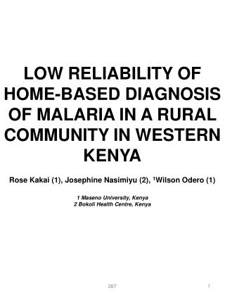 LOW RELIABILITY OF HOME-BASED DIAGNOSIS OF MALARIA IN A RURAL COMMUNITY IN WESTERN KENYA