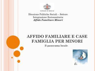 AFFIDO FAMILIARE E CASE FAMIGLIA PER MINORI