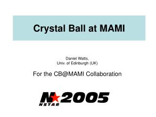 Crystal Ball at MAMI
