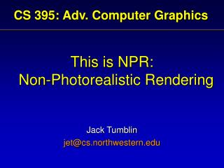 CS 395: Adv. Computer Graphics