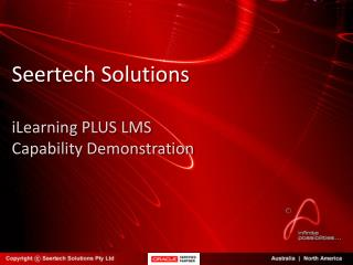 Seertech Solutions iLearning PLUS LMS Capability Demonstration