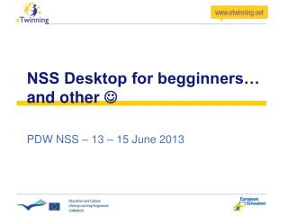 NSS Desktop for begginners… and other  