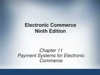 Electronic Commerce Ninth Edition