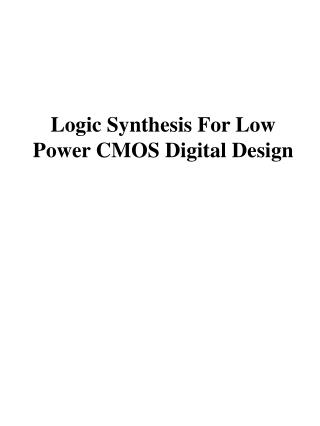 Logic Synthesis For Low Power CMOS Digital Design