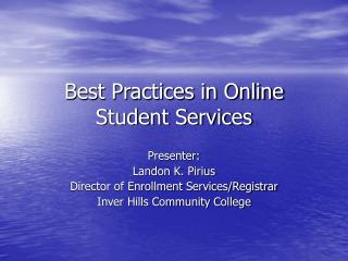Best Practices in Online Student Services