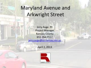 Maryland Avenue and Arkwright Street