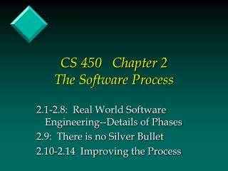 CS 450   Chapter 2 The Software Process