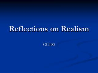Reflections on Realism