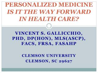 PERSONALIZED MEDICINE IS IT THE WAY FORWARD IN HEALTH CARE?