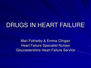 DRUGS IN HEART FAILURE