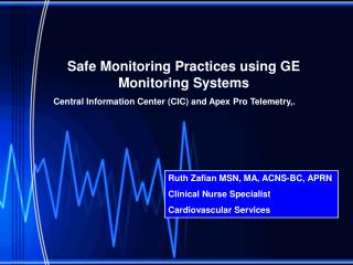 Safe Monitoring Practices using GE Monitoring Systems