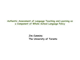 Jim Cummins 		The University of Toronto