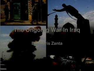 The Ongoing War In Iraq