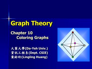 Graph Theory Chapter 10 Coloring Graphs
