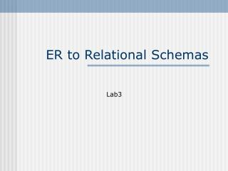 ER to Relational Schemas