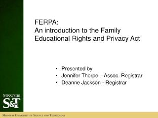 FERPA:   An introduction to the Family Educational Rights and Privacy Act