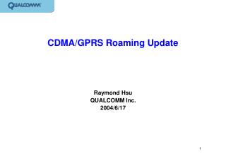 CDMA/GPRS Roaming Update