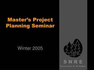 Master's Project Planning Seminar