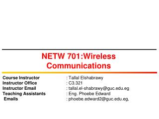 NETW 701:Wireless Communications