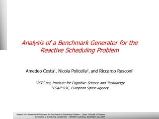 Analysis of a Benchmark Generator for the Reactive Scheduling Problem