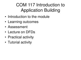 COM 117 Introduction to Application Building