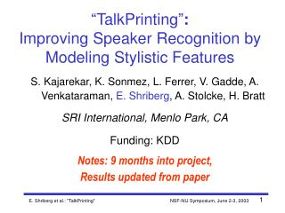 """TalkPrinting"" :  Improving Speaker Recognition by Modeling Stylistic Features"