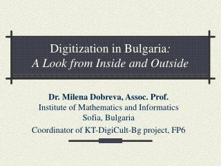 Digitization in Bulgaria :  A Look from Inside and Outside