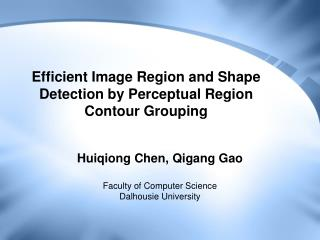 Efficient Image Region and Shape Detection by Perceptual Region Contour Grouping