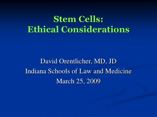 Stem Cells: Ethical Considerations