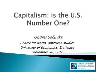 Capitalism: is the U.S. Number One? Ondrej Sočuvka
