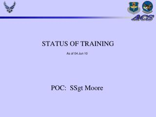 STATUS OF TRAINING
