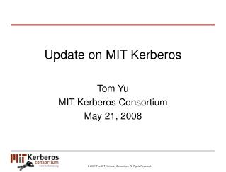 Update on MIT Kerberos