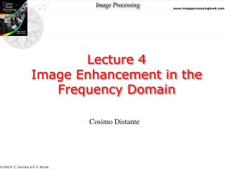 Lecture 4 Image Enhancement in the Frequency Domain