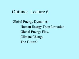 Outline:  Lecture 6