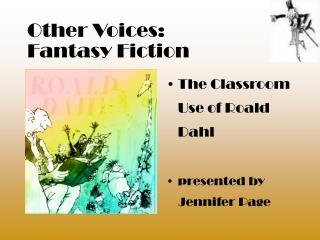 Other Voices:  Fantasy Fiction