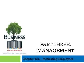 Chapter Ten – Motivating Employees