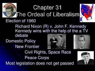 Chapter 31 The Ordeal of Liberalism