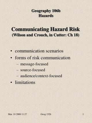 Communicating Hazard Risk Wilson and Crouch, in Cutter: Ch 18