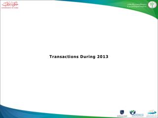Transactions  During 2013