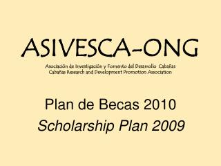 Plan de Becas 2010 Scholarship Plan 2009