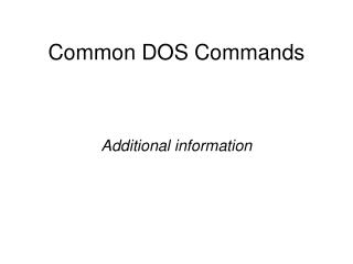 Common DOS Commands